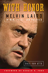 The cover of With Honor: Melvin Laird in War, Peace and Politics